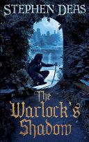 The Warlock's Shadow