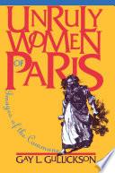 Unruly Women of Paris