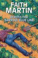 Across the Narrow Blue Line