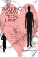 Walking Away from Love Book PDF