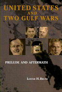 The United States   Two Gulf Wars