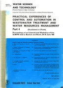 Practical Experiences of Control and Automation in Wastewater Treatment and Water Resources Management