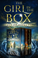 The Girl in the Box Series, Books 1-3: Alone, Untouched and Soulless ebook