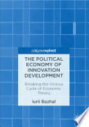 The Political Economy of Innovation Development