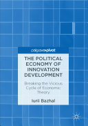 The Political Economy of Innovation Development Pdf