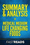 Summary & Analysis of Medical Medium Life Changing Foods