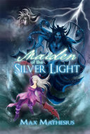Maiden of the Silver Light