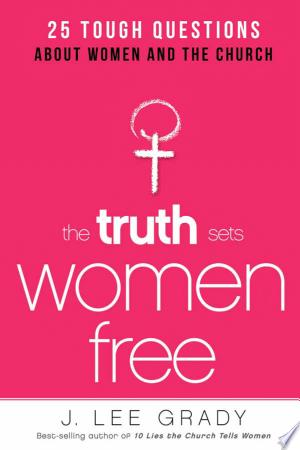 Download The Truth Sets Women Free Free Books - Get Bestseller Books For Free