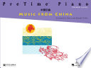 PreTime Piano Music from China   Primer Level