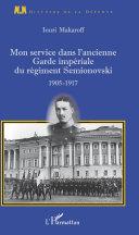 Pdf Mon service dans l'ancienne Garde impériale du régiment Semionovski Telecharger