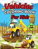 Vehicles Coloring Book for Kids Book