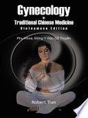 Gynecology in Traditional Chinese Medicine   Vietnamese Edition Book
