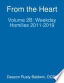 From the Heart Volume 2B  Weekday Homilies 2011 2019