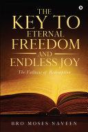 The Key to Eternal Freedom and Endless Joy Pdf/ePub eBook