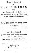Verzeichniß der neuen Bücher, welche in der letzten Frankfurter und Leipziger ... herausgekommen und nebst vielen andern um beygesetzte Preiße zu haben sind bey Johann Jacob Palm, Universitäts-Buchhändler