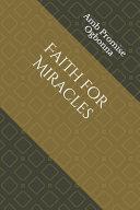 Faith for Miracles