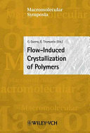 Flow-Induced Crystallization of Polymers