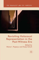 Pdf Revisiting Holocaust Representation in the Post-Witness Era Telecharger