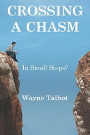 Crossing a Chasm  In Small Steps  Book PDF