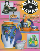 The Collector s Guide to Made in Japan Ceramics