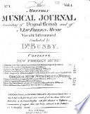 The Monthly Musical Journal consisting of Original British and new Foreign music Vocal Instrumental  Conducted by Dr  Busby  Nos  1 4
