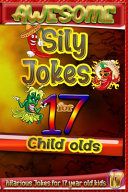 Awesome Sily Jokes for 17 Child Olds