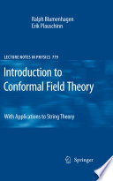 Introduction To Conformal Field Theory Book PDF