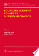 Boundary Element Advances in Solid Mechanics