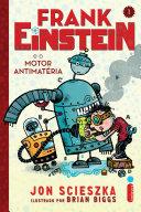Frank Einsteine e o motor antimatéria
