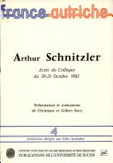 Arthur Schnitzler : actes du colloque des 19-21 octobre 1981