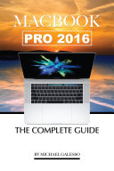 Pdf Macbook Pro 2016: The Complete Guide Telecharger