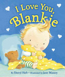 I Love You  Blankie
