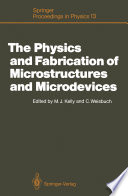 The Physics and Fabrication of Microstructures and Microdevices Book
