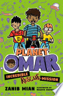 Planet Omar  Incredible Rescue Mission