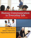 Human Communication in Everyday Life