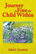 Journey to Free the Child Within
