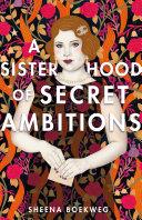 Pdf A Sisterhood of Secret Ambitions