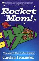 Rocket Mom!