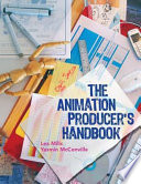 The Animation Producer S Handbook Book PDF