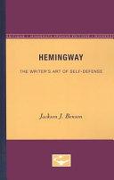Hemingway: The Writer's Art of Self-Defense