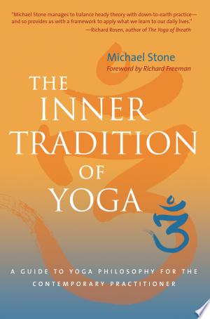 [pdf - epub] The Inner Tradition of Yoga - Read eBooks Online