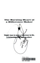 The Burning Heart of a Difference Maker Book