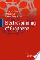 Electrospinning of Graphene