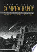 Cometography: Volume 1, Ancient-1799