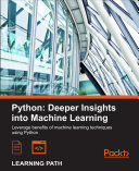 Python  Deeper Insights into Machine Learning