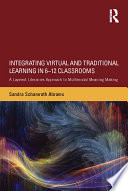 Integrating Virtual and Traditional Learning in 6 12 Classrooms