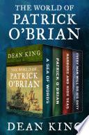 The World Of Patrick O Brian