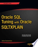 """Oracle SQL Tuning with Oracle SQLTXPLAIN"" by Stelios Charalambides"