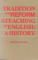 Tradition and Reform in the Teaching of English