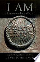 I AM  A Journey in Jewish Faith